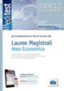 EdiTEST. Laurea magistrali area economica. Esercizi. Per la preparazione ai test di ammissione. Con espansione online.pdf