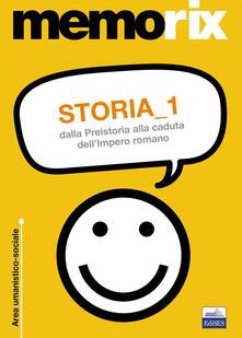 Storia. Vol. 1: Dalla preistoria alla caduta dellimpero romano..pdf