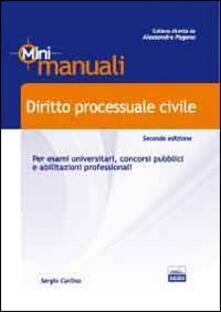 Diritto processuale civile. Per esami universitari, concorsi pubblici e abilitazioni professionali - Sergio Carlino - copertina