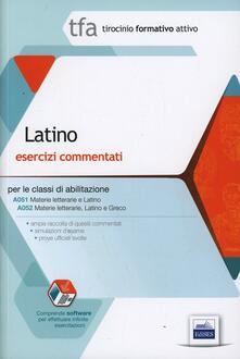 Winniearcher.com 2/A TFA. Latino. Esercizi commentati per le classi A051 e A052. Con software di simulazione Image