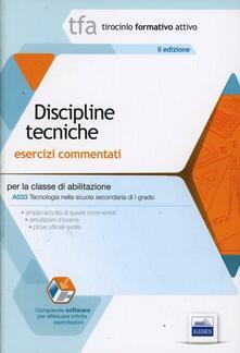 Ipabsantonioabatetrino.it TFA. Discipline tecniche. Esercizi commentati per la classe A033. Con software di simulazione Image