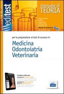 Steamcon.it EdiTEST 1. Manuale. Medicina, odontoiatria, veterinaria. Per la preparazione ai test di ammissione. Con software di simulazione Image