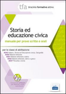 Writersfactory.it 2 TFA. Storia ed educazione civica. Manuale per le prove scritte e orali classi A043, A050, A051, A052, A037. Con software di simulazione Image