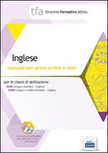 TFA. Inglese. Manuale per le prove scritte e orali classi A345 e A346. Con software di simulazione - copertina