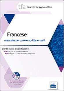 Radiospeed.it TFA. Francese. Manuale per le prove scritte e orali classi A245 e A246. Con software di simulazione Image