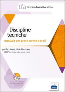 Capturtokyoedition.it TFA. Discipline tecniche. Manuale per le prove scritte e orali A033. Con software di simulazione Image