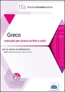 17 TFA. Greco. Manuale per le prove scritte e orali classe A052. Con software di simulazione - copertina