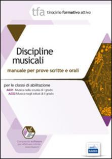 19 TFA discipline musicali per le classi A031 e A032. Manuale per le prove scritte e orali. Con software di simulazione.pdf