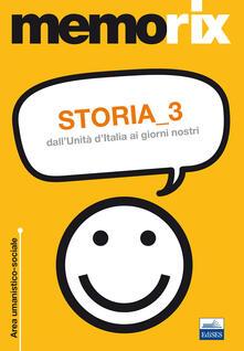 Storia. Vol. 3: Dall'unità d'Italia ai giorni nostri. - Roberto Colonna - copertina