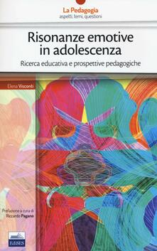Camfeed.it Risonanze emotive in adolescenza. Ricerca educativa e prospettive pedagogiche Image