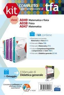 TFA. Classe A049-A038-A047 per prove scritte e orali. Manuali di teoria ed esercizi di matematica e fisica... Kit completo. Con software di simulazione.pdf