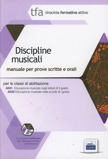 TFA. Classi A031-A032 prove scritte e orali. Manuale di teoria ed esercizi di educazione musicale. Kit completo. Con software di simulazione.pdf