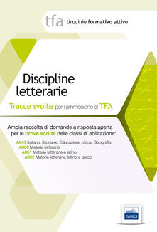 Listadelpopolo.it 2 TFA. Discipline letterarie. Prova scritta per le classi A043, A050, A051, A052 Image