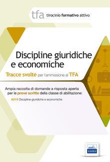 9 TFA. Discipline giuridiche ed economiche. Prova scritta per la classe A019.pdf