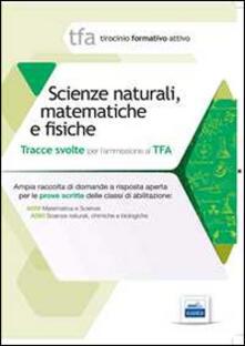 10 TFA. Scienze naturali, matematica e fisiche. Prova scritta per le classi A059, A060 - copertina