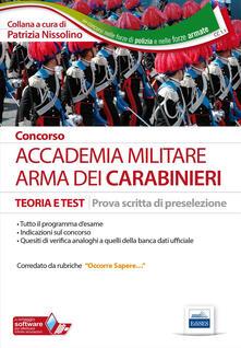 Concorso Accademia militare. Arma dei carabinieri. Teoria e test per la prova scritta di preselezione.pdf