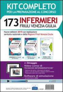 173 infermieri Friuli Venezia Giulia. Kit per tutte le prove del concorso