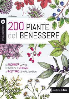 Voluntariadobaleares2014.es 200 piante del benessere. Le proprietà curative, le modalità di utilizzo, il ricettario dei rimedi sinergici Image