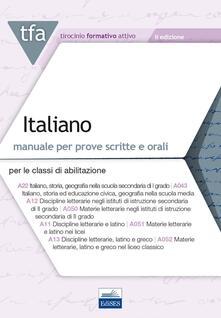 TFA. Italiano. Manuale per le prove scritte e orali classi A22, A12, A11, A13. Con software di simulazione - copertina