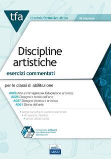 Vastese1902.it TFA. Discipline artistiche. Esercizi commentati per le classi A025, A027, A028, A061. Con software di simulazione Image