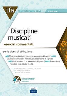 E19 TFA discipline musicali. Esercizi commentati per le classi A29 (A031) e A30 (A032). Con software di simulazione - copertina