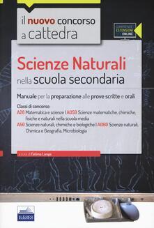 Rallydeicolliscaligeri.it CC4/28 Scienze naturali nella scuola secondaria. Per la classe A28 (A059) e A50 (A060). Con espansione online Image