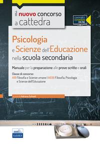 CC4/25 psicologia e scienze dell'educazione nella scuola secondaria. Per la classe A18 (A036). Manuale completo. Con espansione online - Schiedi Adriana De Feo Linda - wuz.it