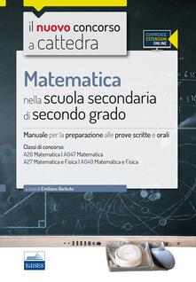 Camfeed.it CC4/26 Matematica nella scuola secondaria di II grado. Per le classi A26 (A047) e A27 (A049). Con espansione online Image