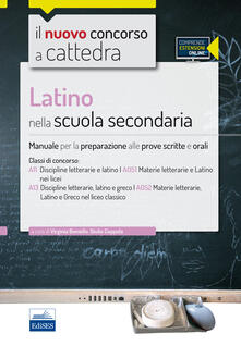 Antondemarirreguera.es CC4/22 Latino nella scuola secondaria. Manuale per le prove scritte e orali per le classi A11 (A051) e A13 (A052). Con espansione online Image