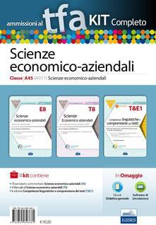 Steamcon.it TFA. Scienze economico-aziendali classe A45 (A017) per prove scritte e orali. Kit completo. Con software di simulazione Image