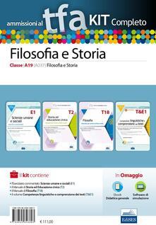 Listadelpopolo.it TFA. Filosofia e storia classe A19 (A037) per prove scritte e orali. Kit completo. Con software di simulazione Image