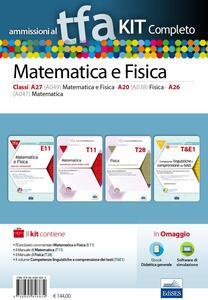 TFA. Matematica e fisica classi A26 (A047), A20 (A038), A27 (A049) per prove scritte e orali. Kit completo. Con software di simulazione