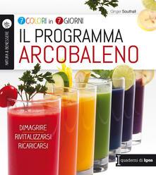 Promoartpalermo.it Il programma arcobaleno. 7 colori in 7 giorni. Dimagrire Rivitalizzarsi Ricaricarsi Image
