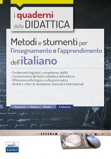 Metodi e strumenti per l'insegnamento e l'apprendimento dell'italiano - Daniela Bertocchi,Gabriella Ravizza,Letizia Rovida - copertina