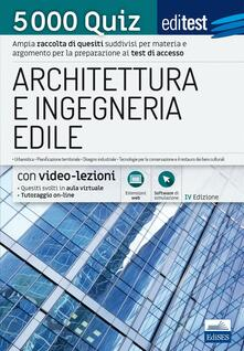 EdiTest Architettura e Ingegneria edile. 5000 Quiz. Con espansione online.pdf