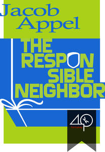 Theresponsible neighbor