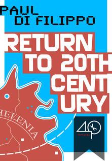 Return to the Twentieth Century