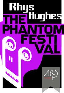 Thephantom festival