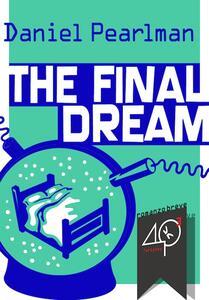 Thefinal dream. dreamream