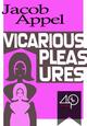 Vicarious Pleasures