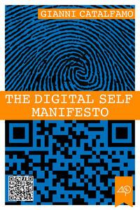Thedigital self manifesto