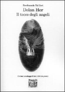 Dolan Her. Il tocco degli angeli - Ferdinando Tol Jari - copertina
