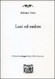 Luci ed ombre - Adriana Torre - copertina