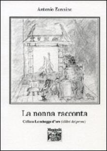 La nonna racconta - Antonio Zannino - copertina