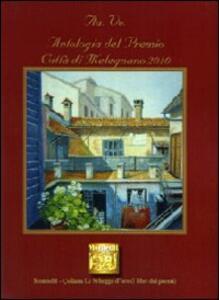 Antologia del Premio letterario città di Melegnano 2010
