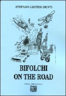 Bifolchi on the road - Stefano Denti - copertina