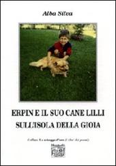 Erpin e il suo cane Lilli sull'isola della gioia
