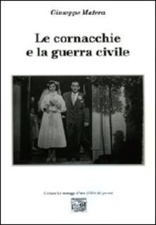 Le cornacchie e la guerra civile - Giuseppe Matera - copertina