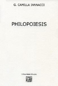 Philopoiesis