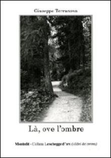 Là, ove l'ombre - Giuseppe Terranova - copertina
